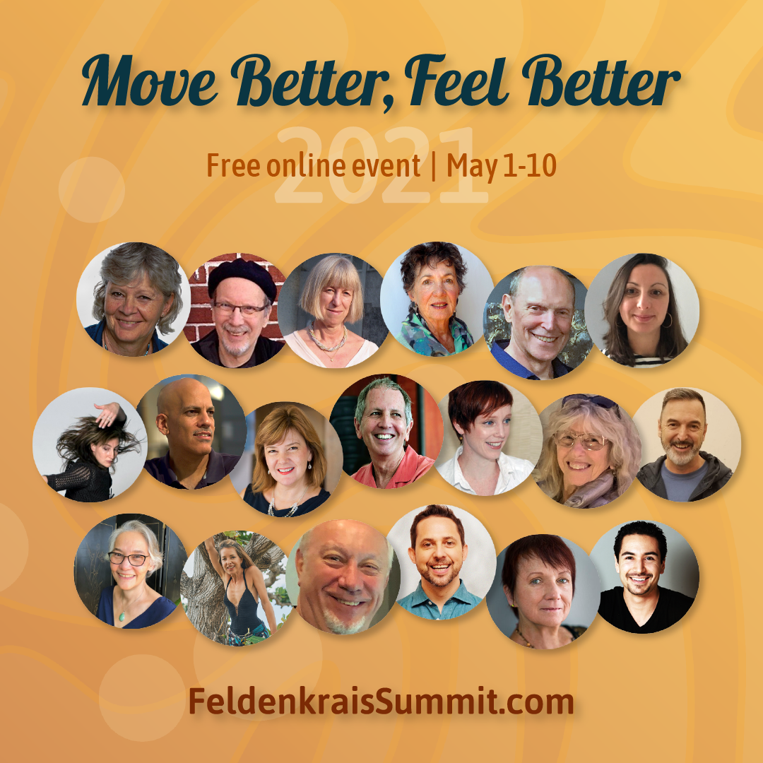 Feldenkrais Move Better Feel Better Summit 2021
